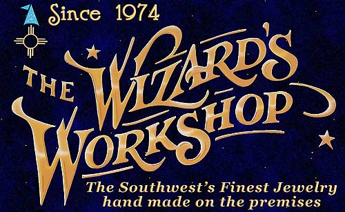 Wizard's Workshop. Creators of the finest jewelry in the southwest